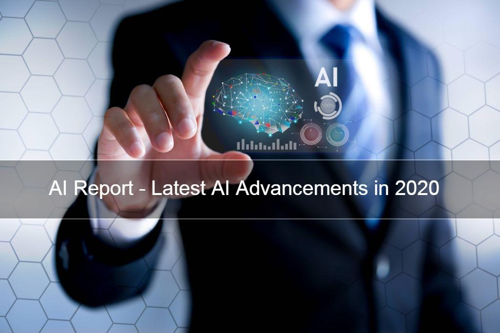 AI advancement report - 2020