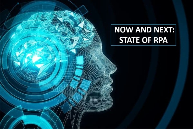 Now & Next : State of RPA
